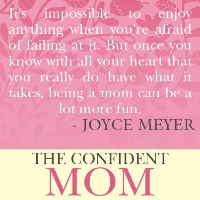 Confident Mom Quotes